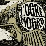 L'ogre Mogro - Ogre X 48 (2007)
