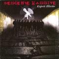 Descente Massive - Esprit Illicite (2004)