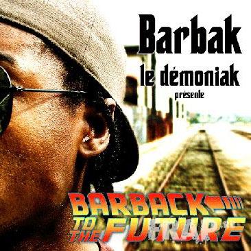 Barbak - Barback To The Future (2008)