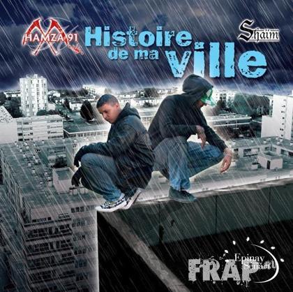 Hamza 91 - Histoire De Ma Ville (2007)