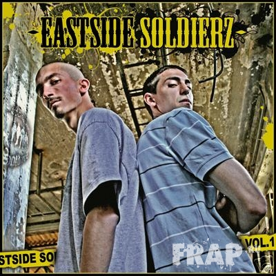 Eastside Soldierz - Eastside Soldierz Vol. 1 (2007)