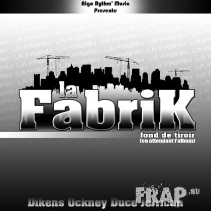 La Fabrik - Fond De Tiroir (2007
