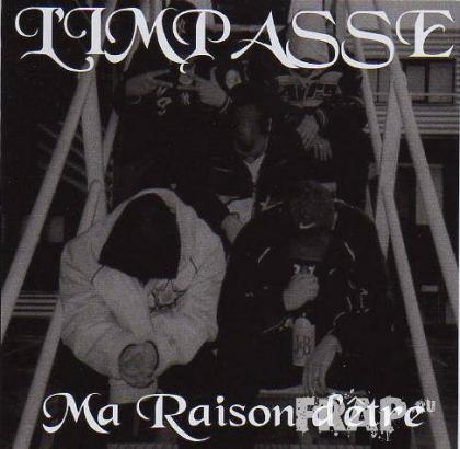 L'impasse – Ma Raison D'etre (2003)
