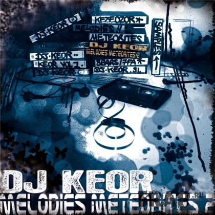 DJ Keor - Melodies Meteorites Vol. 2 (2007)