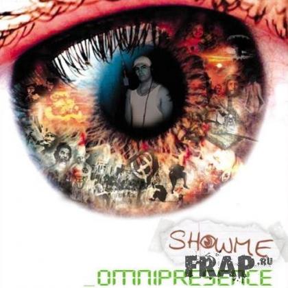 Showme - Omnipresence (2007)