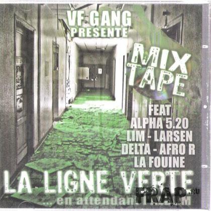 VF Gang - La Ligne Verte (2008)