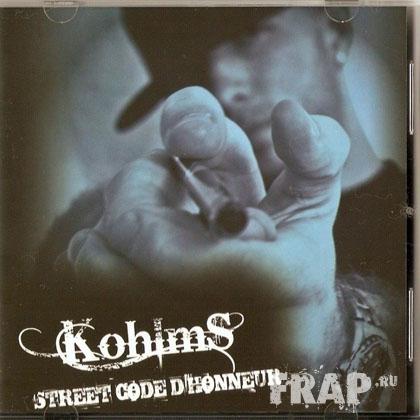 Kohlms - Street Code D'honneur (2008)