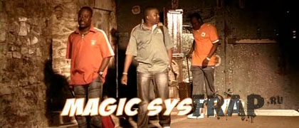 Magic System - C'eho Cho, Ca Brule