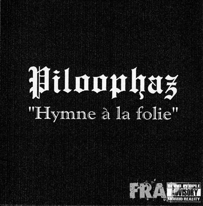 Piloophaz - Hymne A La Folie (2001)
