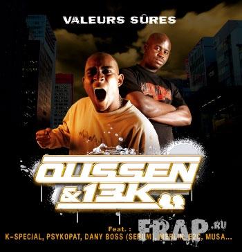 Oussen & 13K - Valeurs Sures (2006)