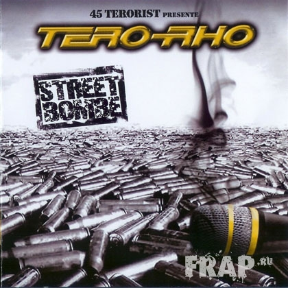 45 Terorist - Tero-Rho Street Bombe (2007)