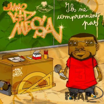 Mano Kid Mesa - Ils Ne Comprennent Pas (2007)