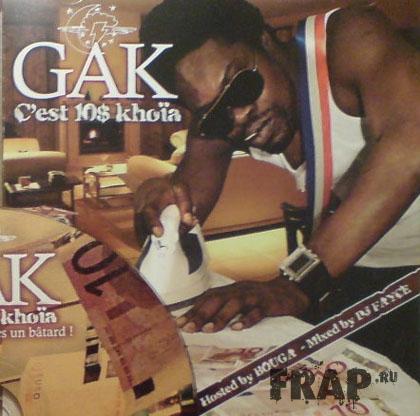Gak - C'est 10 Khoia (2007)