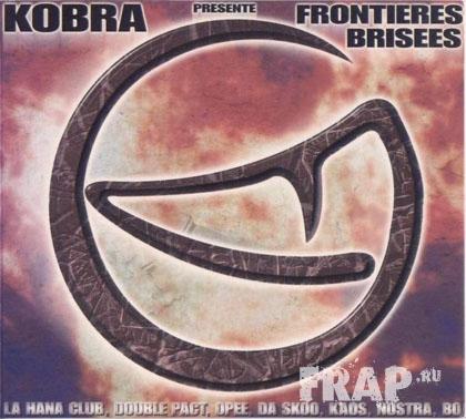 Kobra - Frontieres Brisees (1999)