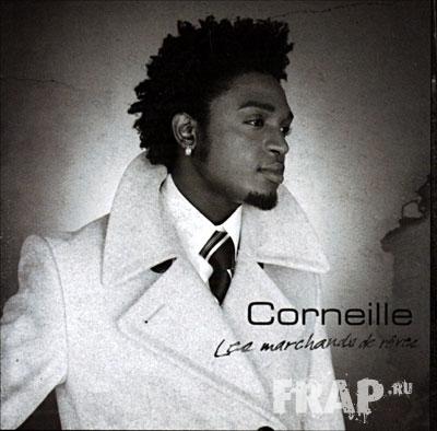 Corneille - Les Marchands De Reves (2006)