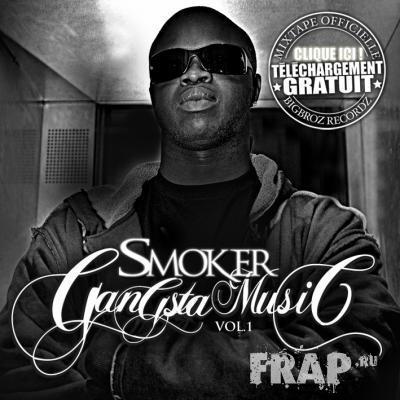 Smoker - Gangsta Music Vol. 1 (2007)