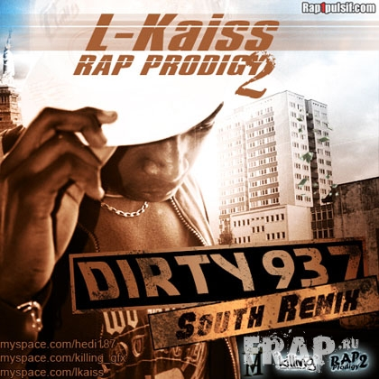 L-Kaiss - Rap Prodigy Vol. 2 Dirty 937 South Remix (2007)