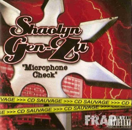 Shaolyn Gen-Zu - Microphone Check (2007)