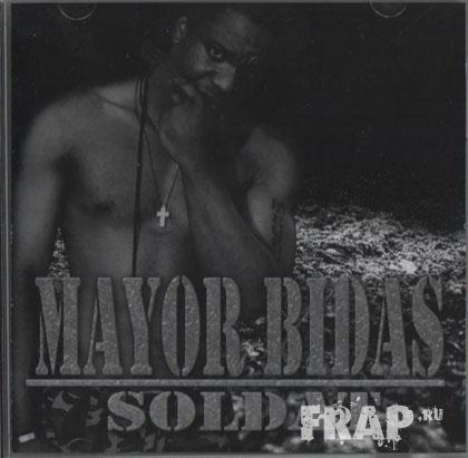 Mayor Bidas - Soldat (2007)