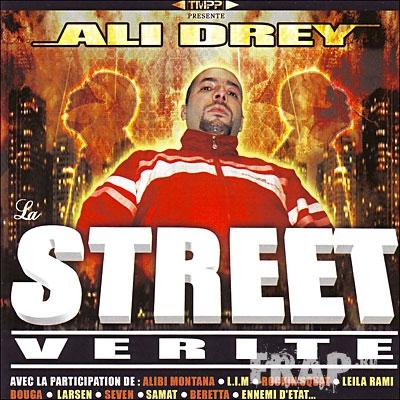 Ali Drey - La Street Verite (2007)