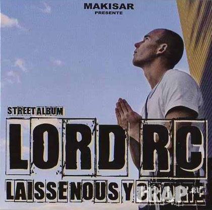 Lord RC - Laisse-Nous Y Croire (2007)