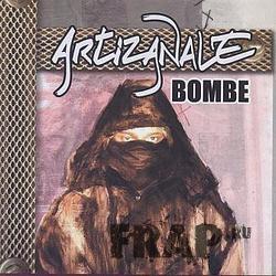 Artizanale - Bombe (2004)