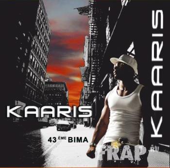 Kaaris - 43eme Bima (2007)