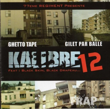 Kalibre 12 - Ghetto Tape (2007)