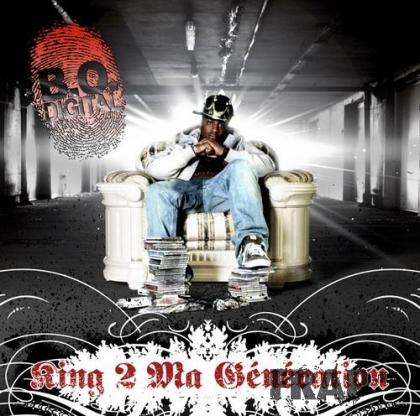 B.O. Digital - King 2 Ma Generation (2007)