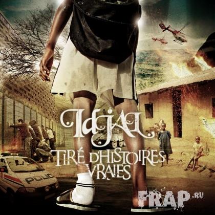 Idjal - Tire D'histoires Vraies (2007)