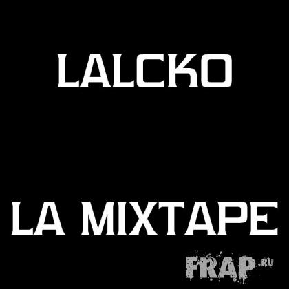 Lalcko - La Mixtape (2007)
