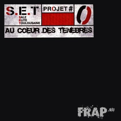 S.E.T. - Au Coeur Des Tenebres (2003)