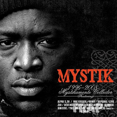 Mystik - 1996-2008 Mystikamente Collector (Mixed By DJ H) (2008)