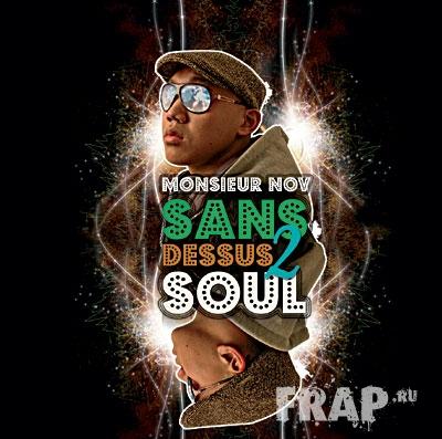 Monsieur Nov - Sans Dessus 2 Soul (2008)