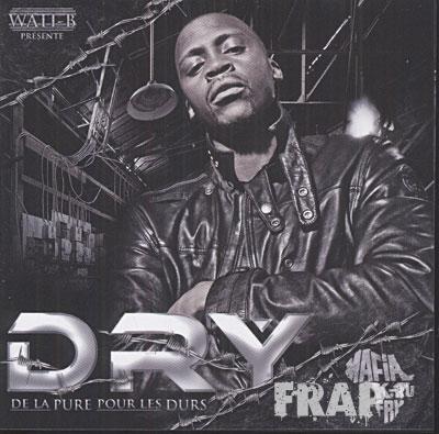 Dry - De La Pure Pour Les Durs (2008)