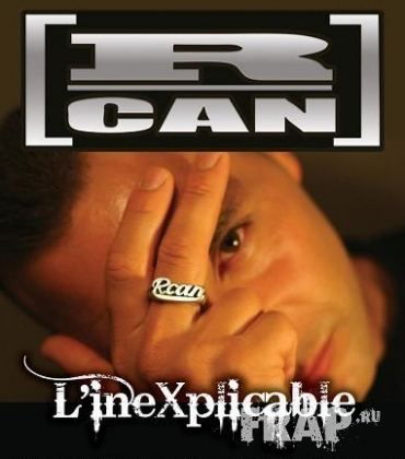 R.Can - L'inexplicable (2008)
