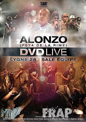 Alonzo, Lygne 26, Sale Equipe - DVD Live (2008)
