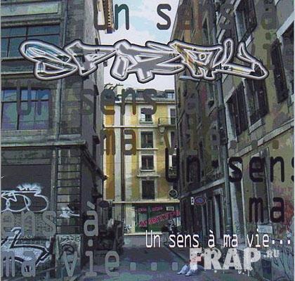 Spiral - Un Sens A Ma Vie (2005)