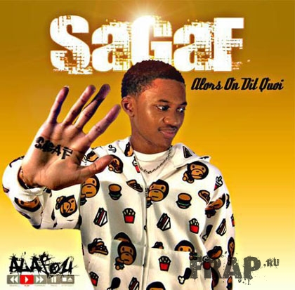 Sagaf - Alors On Dit Quoi (2008)