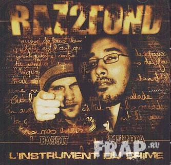 Raz2Fond - L'instrument Du Crime (2008)