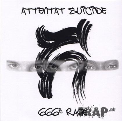 Attentat Suicide - 666e Rage (2008)