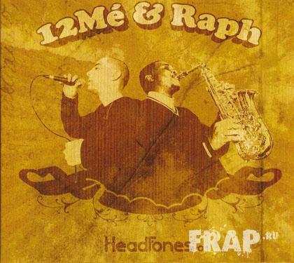 12Me & Raph - HeadFones 0.1 (2006)