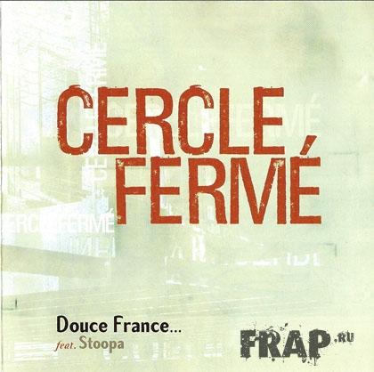 Cercle Ferme - Douce France (1999)
