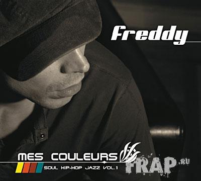 Freddy - Mes Couleurs (Soul Hip-Hop Jazz Vol. 1) (2008)