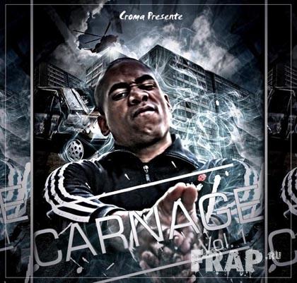 Croma - Carnage Vol. 1 (2008)