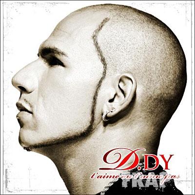 D.Dy - T'aime Ou T'aime Pas (2008)