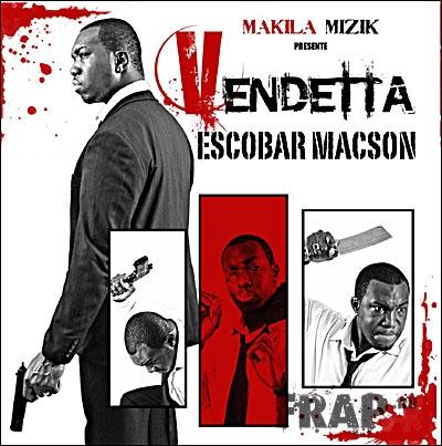 Escobar Macson - Vendetta (2008)