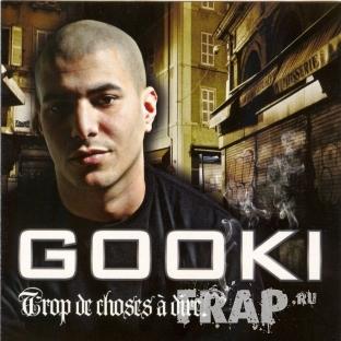 Gooki - Trop De Choses A Dire (2008)