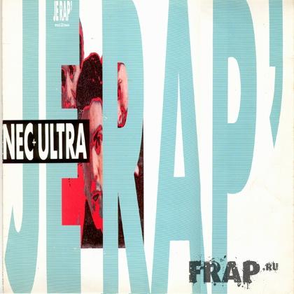 Nec + Ultra - Je Rap (1989)