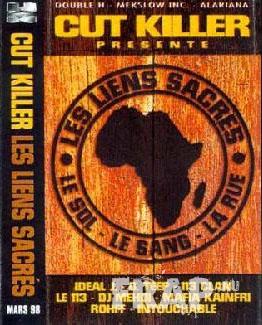 DJ Cut Killer - Les Liens Sacres (1998)